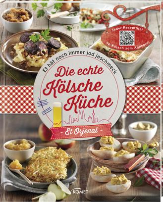 """Cover des Buches """"Die echte Kölsche Küche - Et Orjenal"""""""