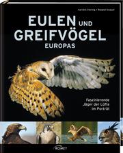 Eulen und Greifvögel Europas