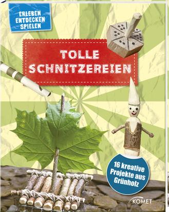 """Cover des Buches """"Tolle Schnitzereien"""""""