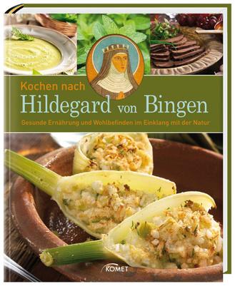 """Cover des Buches """"Kochen nach Hildegard von Bingen"""""""
