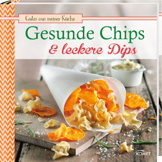 """Cover des Buches """"Gesunde Chips & leckere Dips"""""""
