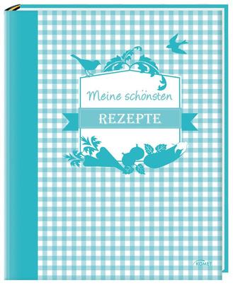 """Cover des Buches """"Meine schönsten Rezepte"""""""