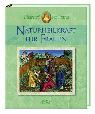 """Cover des Buches """"Hildegard von Bingen: Naturheilkraft für Frauen"""""""