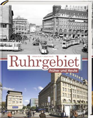 """Cover des Buches """"Ruhrgebiet - Früher und Heute"""""""