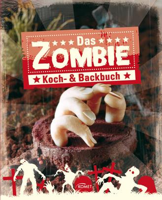 """Cover des Buches """"Das Zombie Koch- & Backbuch"""""""